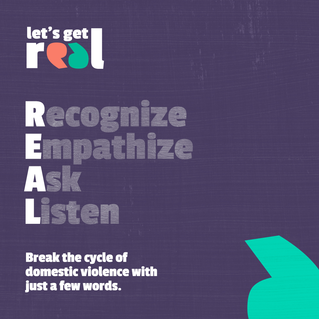 Learn how to recognize domestic violence and how to respond to domestic violence disclosures with REAL Talk